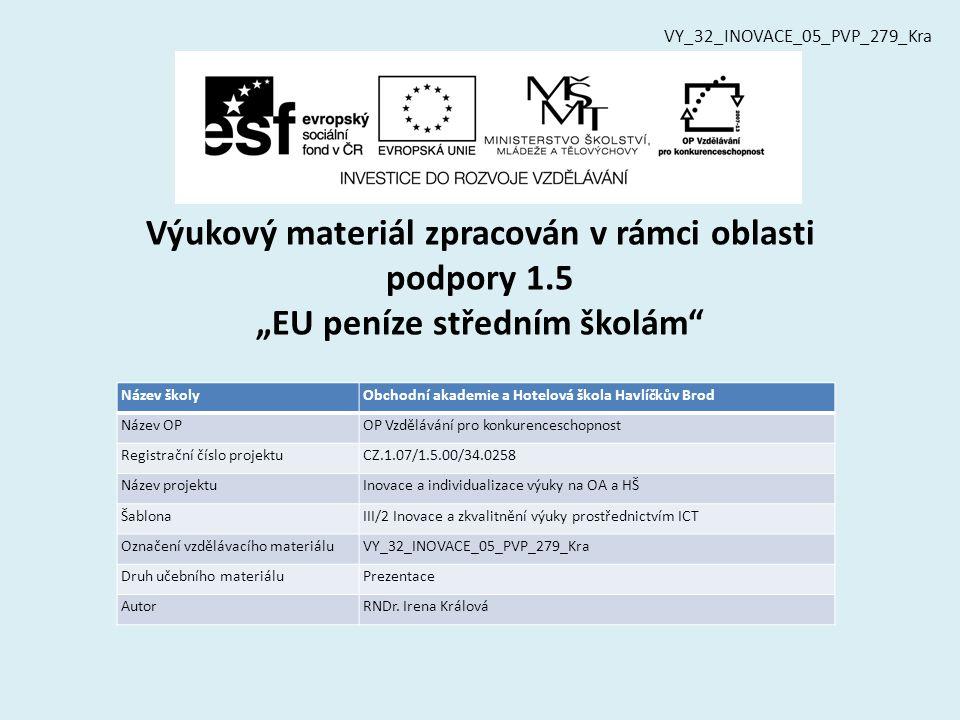 Vzdělávací obor, pro který je materiál určen Obchodní akademie, Hotelnictví, Ekonomické lyceum PředmětMatematika Ročník3.