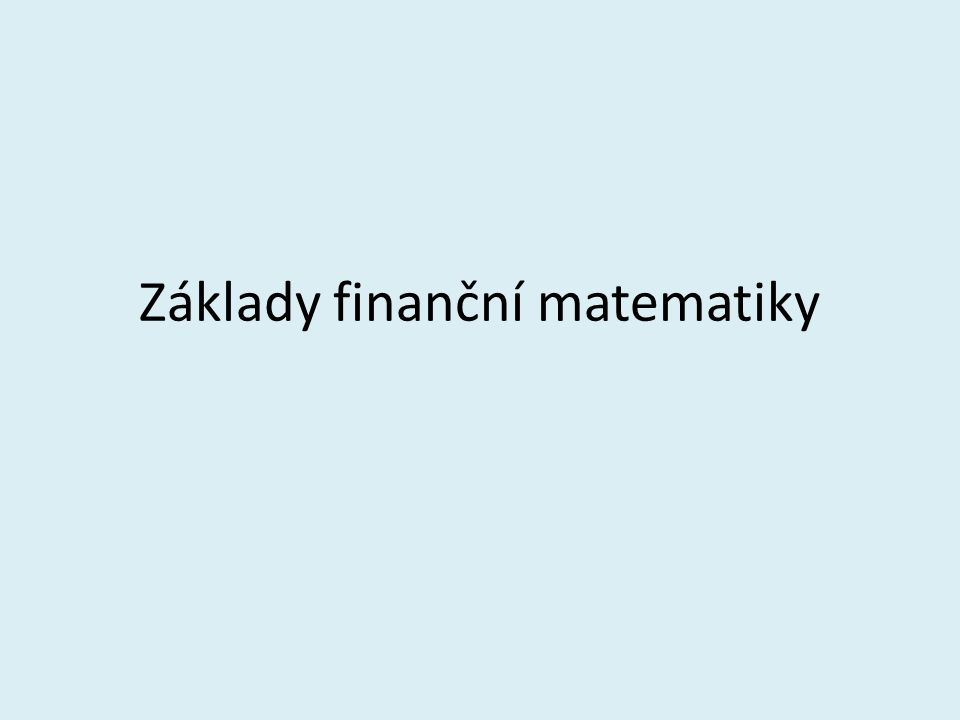 Střádání V nejjednodušším případě předpokládejme, že na účet ukládáme ve stále stejných časových intervalech stále stejnou částku, kterou nazýváme vklad neboli anuita a značíme α.