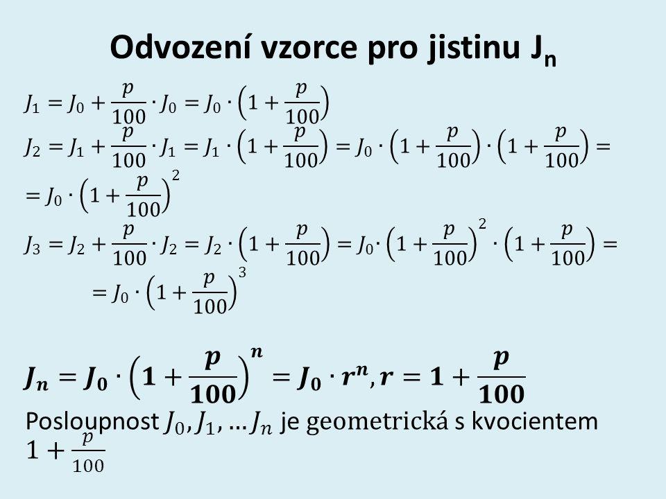 Odvození vzorce pro jistinu J n