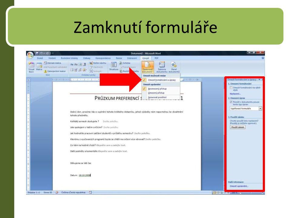 Formuláře s novými prvky Formulář můžeme uložit jako šablonu nebo jako dokument Distribuce – odesláním el.poštou, umístěním na web