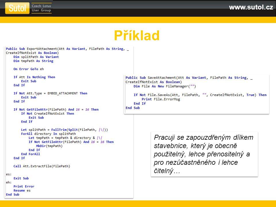 www.sutol.cz Příklad Pracuji se zapouzdřeným dílkem stavebnice, který je obecně použitelný, lehce přenositelný a pro nezúčastněného i lehce čitelný…
