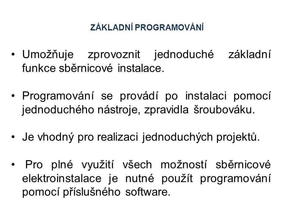 ZÁKLADNÍ PROGRAMOVÁNÍ Programování začíná stiskem programovacího tlačítka.
