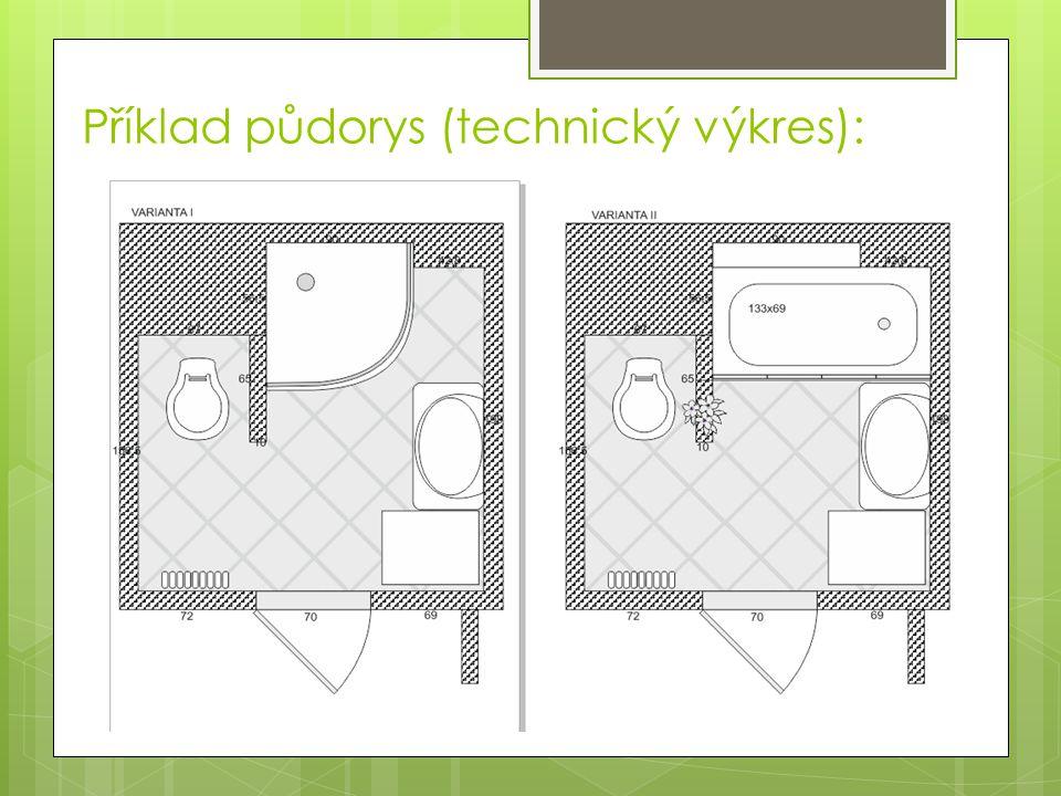 Příklad půdorys (technický výkres):