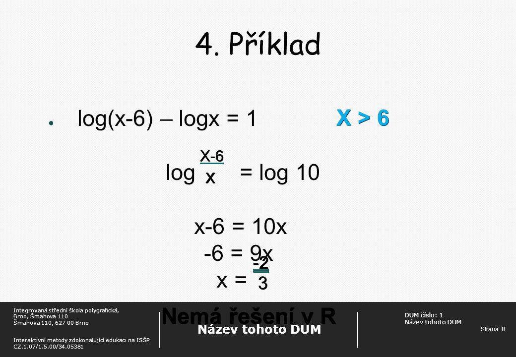 DUM číslo: 1 Název tohoto DUM Strana: 8 Název tohoto DUM Integrovaná střední škola polygrafická, Brno, Šmahova 110 Šmahova 110, 627 00 Brno Interaktiv