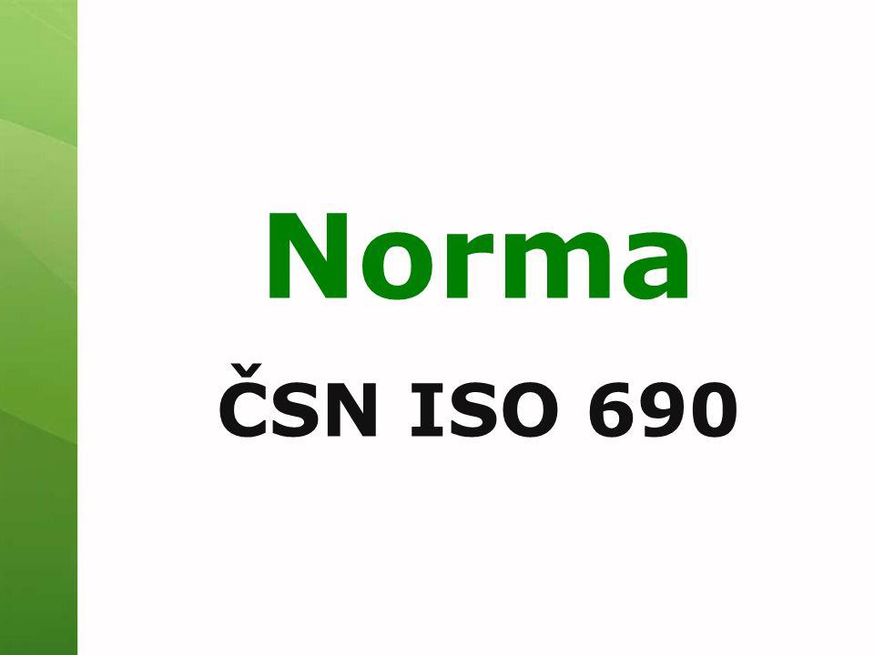 Nová norma platná od 1.4.2011 nahradila ČSN ISO 690 a 690-2 nová verze po 14-ti letech obecně uznávaná interpretace normy (Biernátová, Skůpa)interpretace normy  připomínkováno 8 odborníky na citace