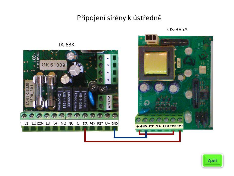 Připojení sirény k ústředně Zpět JA-63K OS-365A