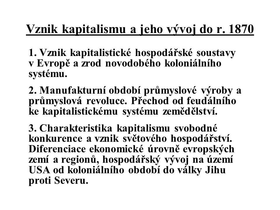 Studijní literatura Sirůček P.a kol.: Hospodářské dějiny a ekonomické teorie Sirůček P.