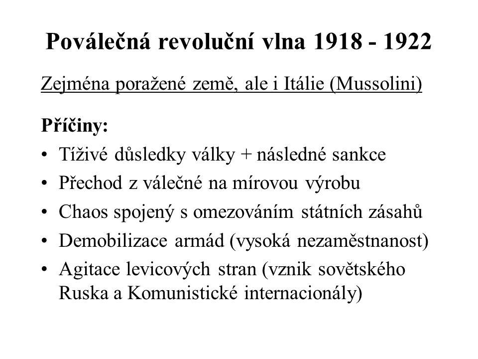 """Hlavní etapy sledovaného období 1918 - 1922: Poválečná revoluční vlna 1923 - 1929: Politická a ekonomická stabilizace 1929 - 1933: Tzv. """"Velká deprese"""