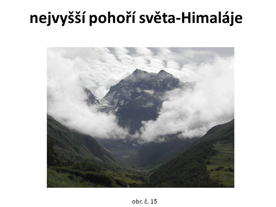 nejvyšší pohoří světa-Himaláje obr. č. 15