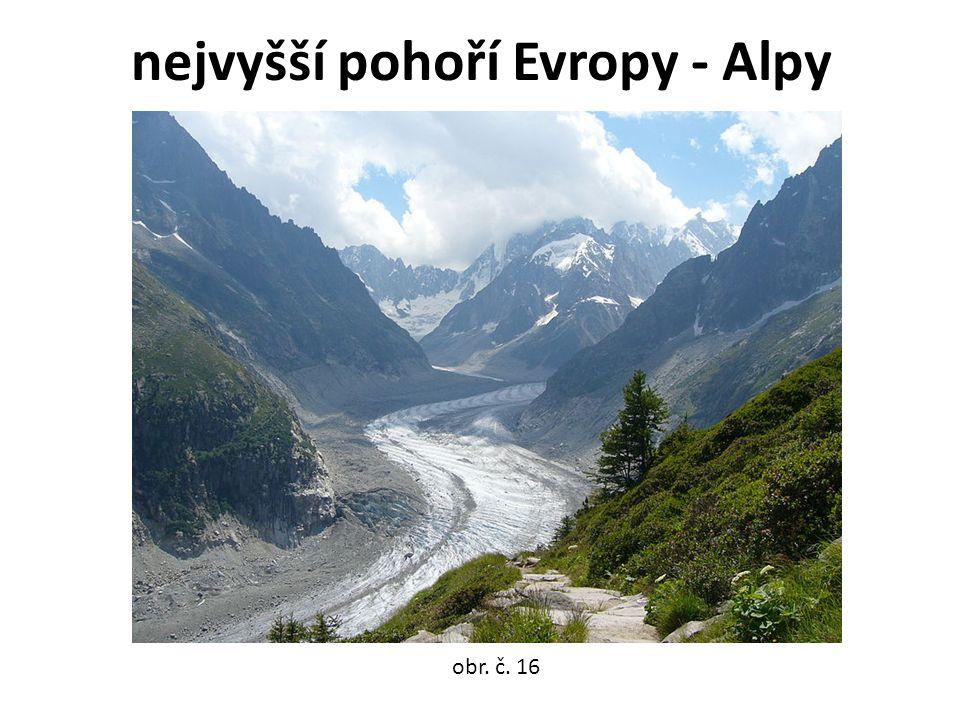 nejvyšší pohoří Evropy - Alpy obr. č. 16