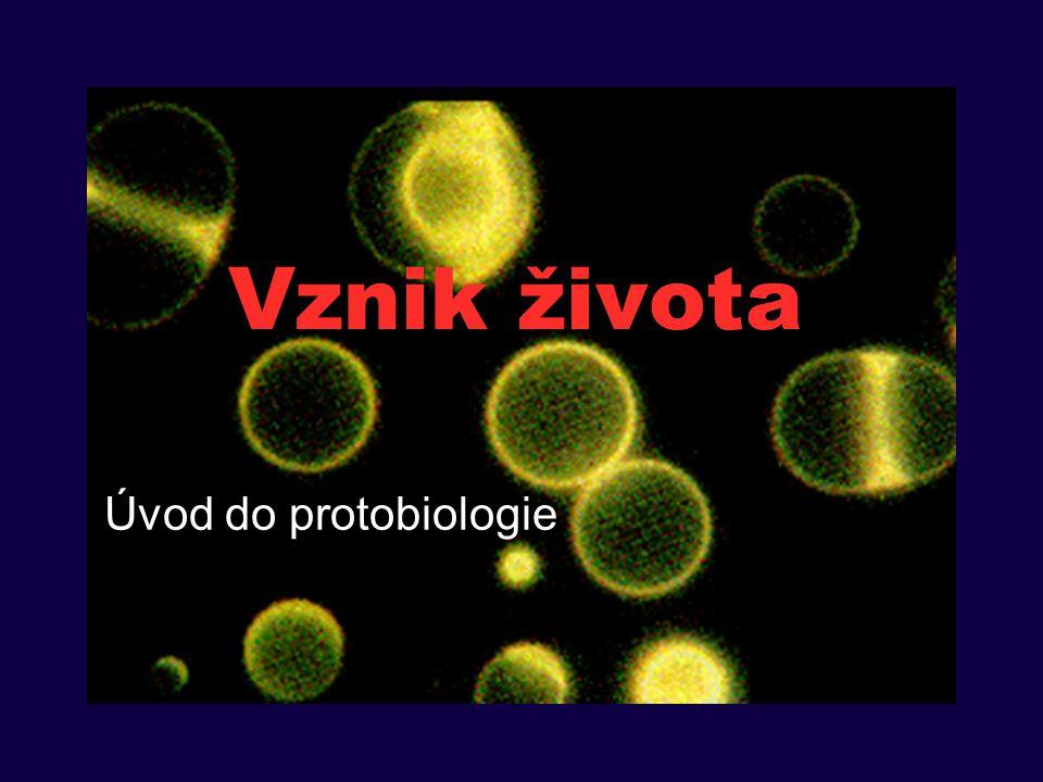Dvě etapy ve vývoji živých systémů Chemická evoluce Biologická evoluce