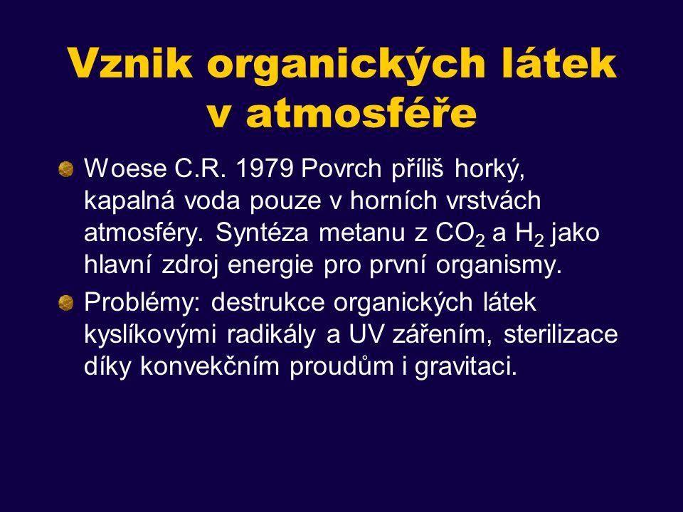 Vznik organických látek v atmosféře Woese C.R.
