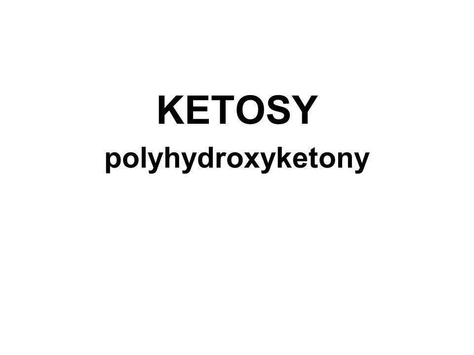 KETOSY polyhydroxyketony