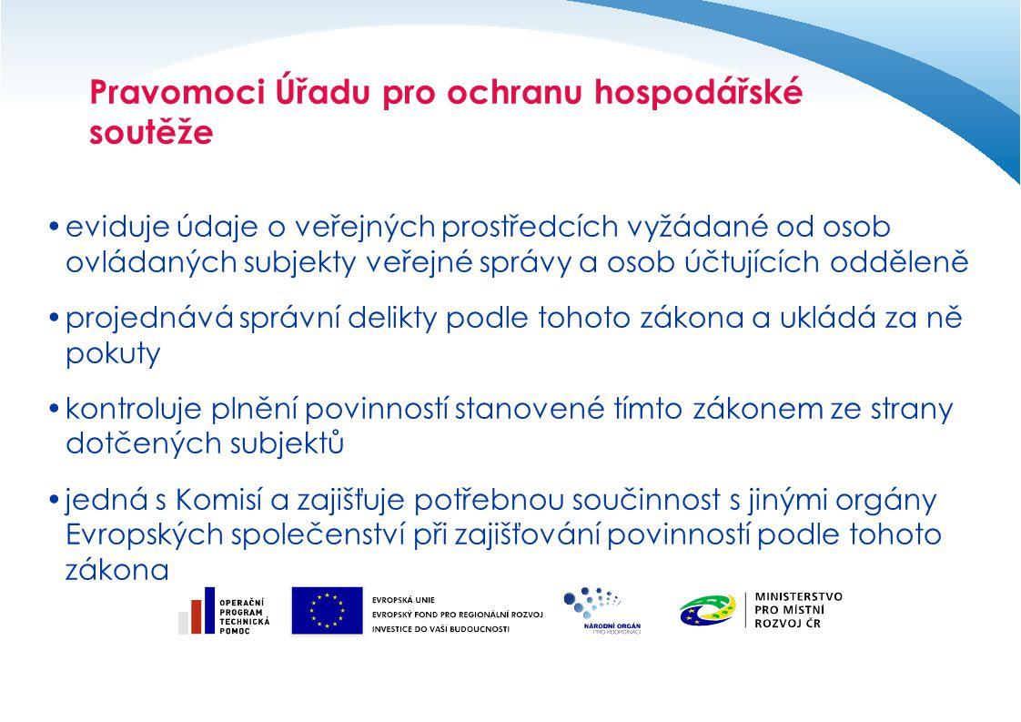 Pravomoci Úřadu pro ochranu hospodářské soutěže eviduje údaje o veřejných prostředcích vyžádané od osob ovládaných subjekty veřejné správy a osob účtujících odděleně projednává správní delikty podle tohoto zákona a ukládá za ně pokuty kontroluje plnění povinností stanovené tímto zákonem ze strany dotčených subjektů jedná s Komisí a zajišťuje potřebnou součinnost s jinými orgány Evropských společenství při zajišťování povinností podle tohoto zákona