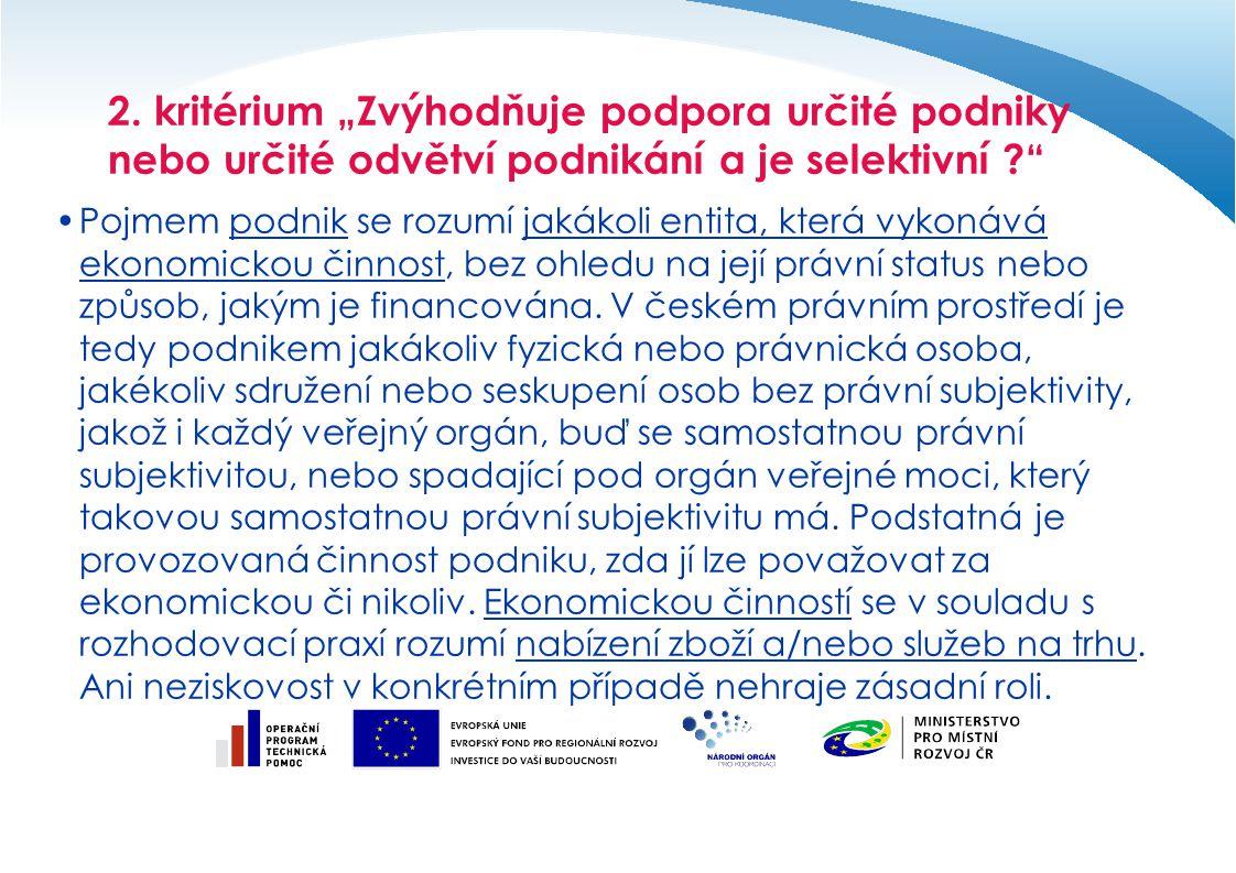 Evropská legislativa upravují problematiku veřejné podpory procesní pravidla horizontální podpora blokové výjimky podpora jednotlivým sektorům ostatní podpory