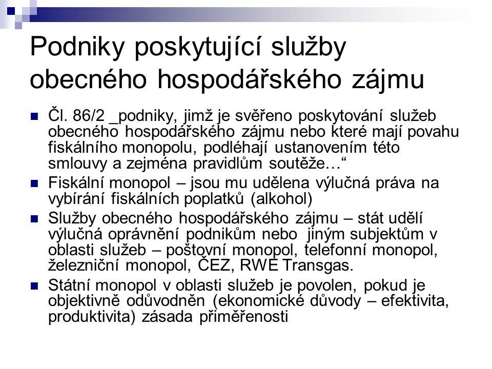 Veřejné podpory Čl.