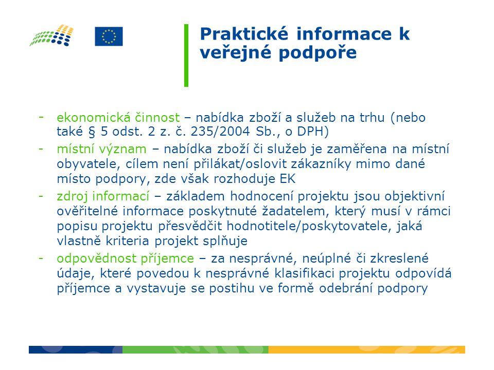 Praktické informace k veřejné podpoře - ekonomická činnost – nabídka zboží a služeb na trhu (nebo také § 5 odst.
