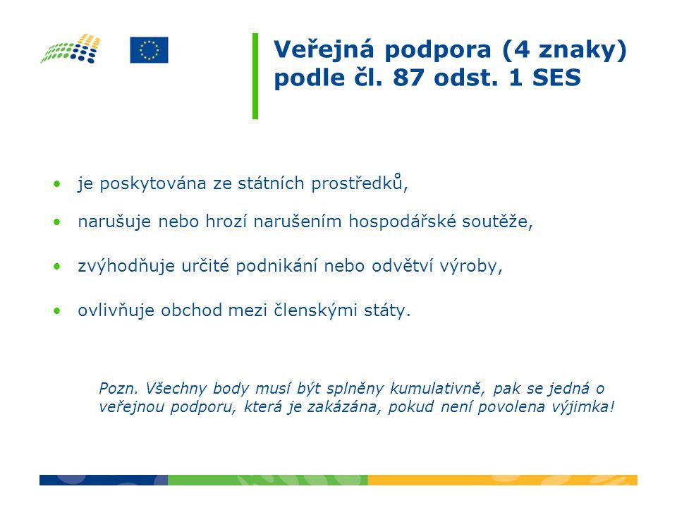 Veřejná podpora (4 znaky) podle čl. 87 odst.