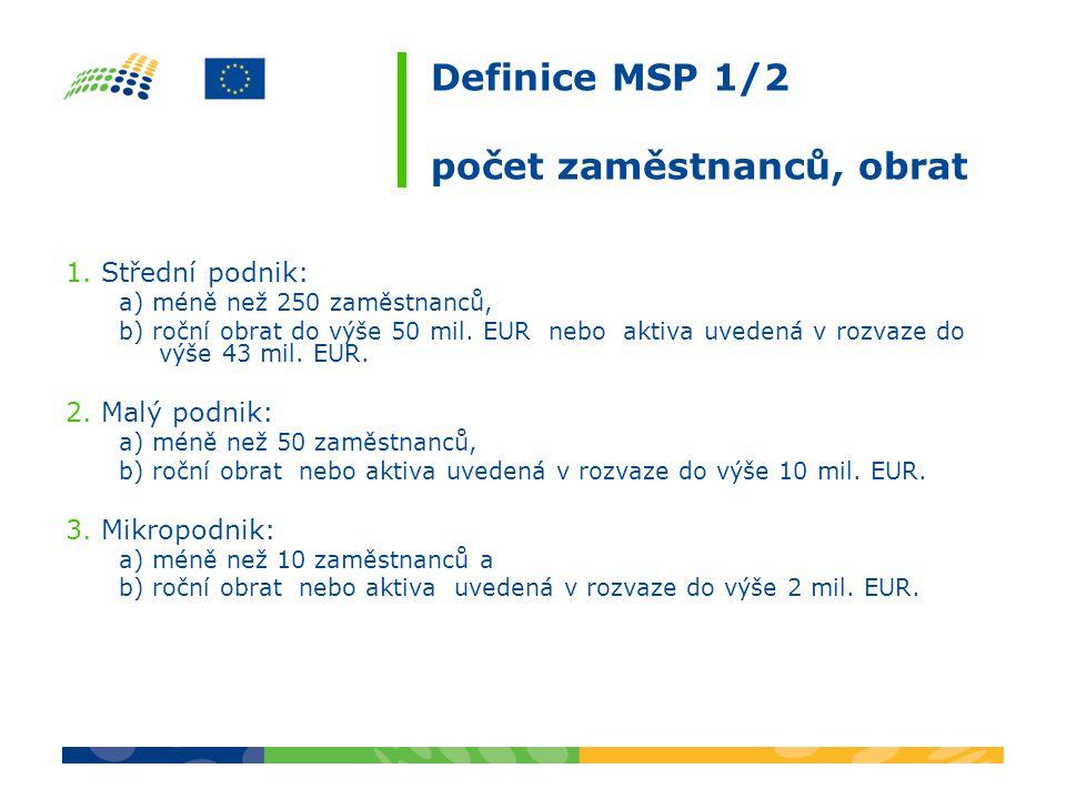 Definice MSP 1/2 počet zaměstnanců, obrat 1.