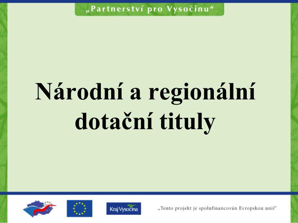Národní a regionální dotační tituly