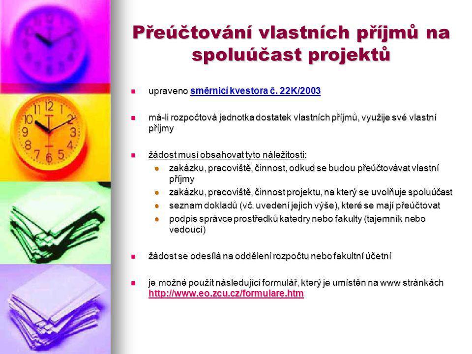 Přeúčtování vlastních příjmů na spoluúčast projektů upraveno směrnicí kvestora č.