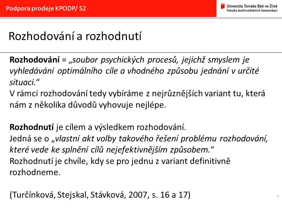 18 PhDr.Pavla Kotyzová, Ph.D.,kotyzova@fmk.utb.cz 5.