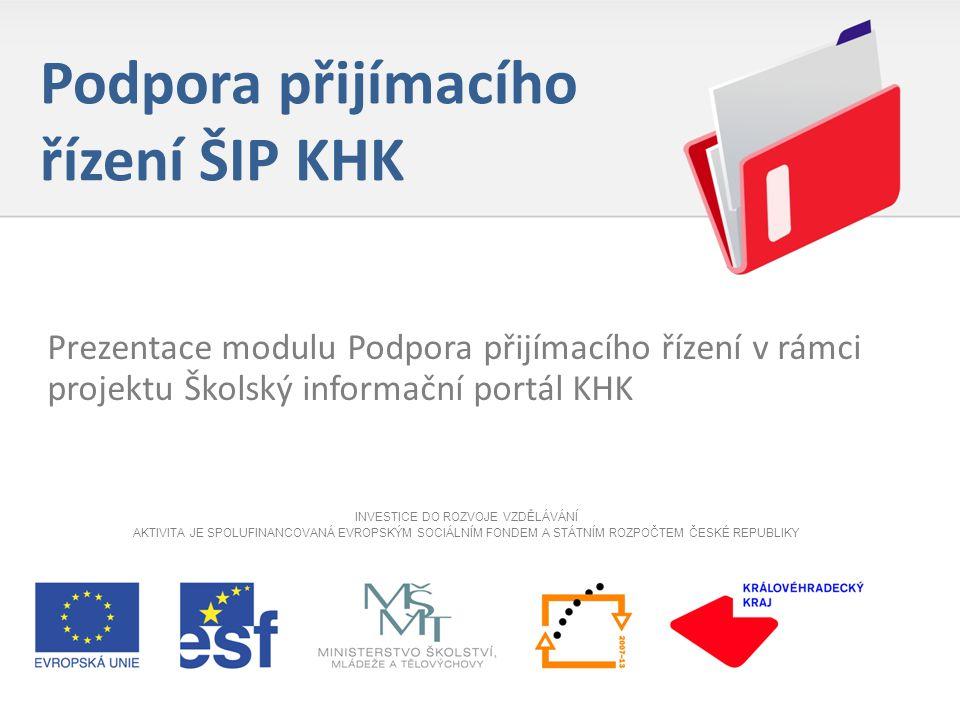 Podpora přijímacího řízení ŠIP KHK 12