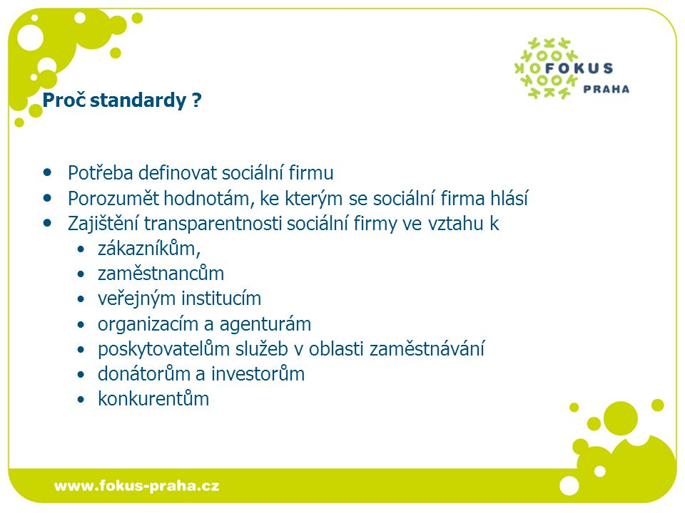 Standardy sociální firmy Pilíř Standardy -------------------------------------------------------------------------------- Definice 1- Poslání sociální firmy I.