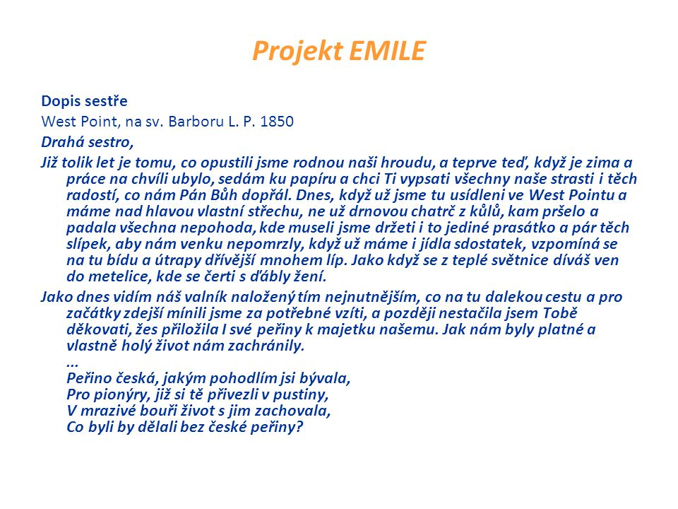 Projekt EMILE Dopis sestře West Point, na sv. Barboru L.