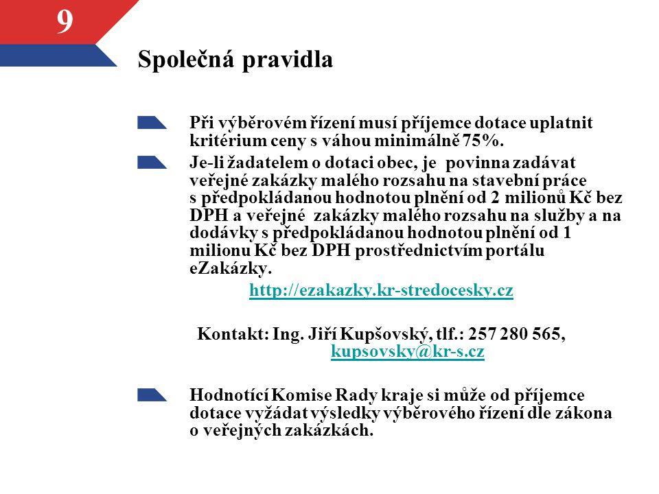 10 Harmonogram dotačních řízení Výzva hejtmana k podání žádostí pro následující rok[1][1]říjen - listopad Podávání žádostí na základě Výzvy hejtmana Středočeského kraje říjen - prosinec Kontrola žádostí jednotlivými odbory KÚ SKleden násled.