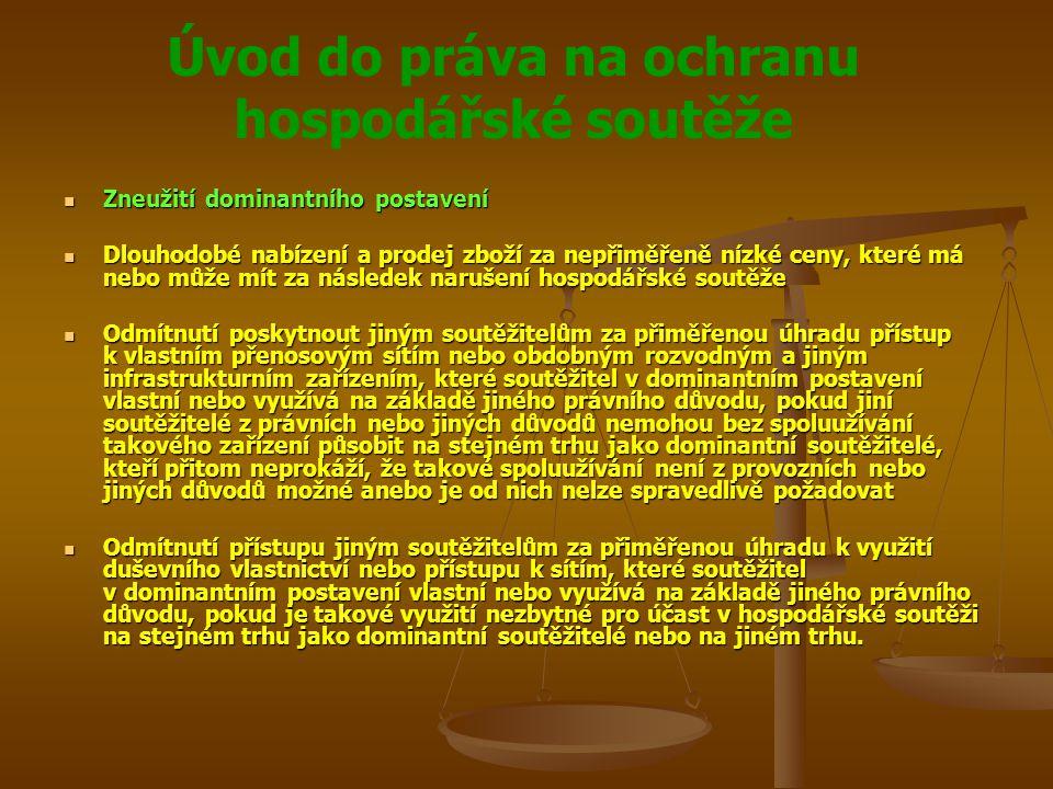 Úvod do práva na ochranu hospodářské soutěže Zneužití dominantního postavení Zneužití dominantního postavení Dlouhodobé nabízení a prodej zboží za nep
