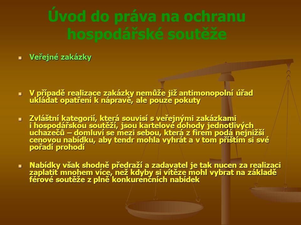 Úvod do práva na ochranu hospodářské soutěže Veřejné zakázky Veřejné zakázky V případě realizace zakázky nemůže již antimonopolní úřad ukládat opatřen