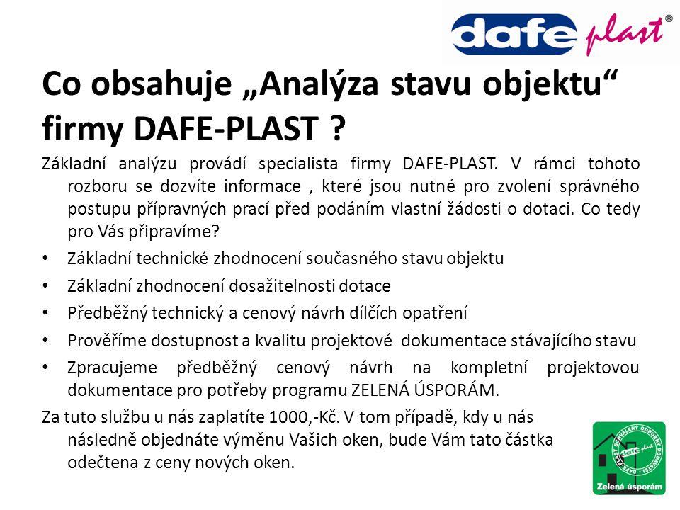 """Co obsahuje """"Analýza stavu objektu"""" firmy DAFE-PLAST ? Základní analýzu provádí specialista firmy DAFE-PLAST. V rámci tohoto rozboru se dozvíte inform"""