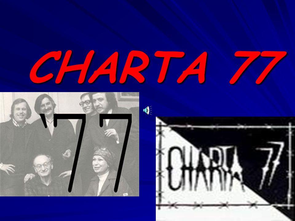 Charta 77 byla neformální československou občanskou iniciativou, která kritizovala politickou a státní moc za nedodržování lidských a občanských práv, k jejichž dodržování se zavázala při podpisu Závěrečného aktu Konference o bezpečnosti a spolupráci v Evropě (KBSE) v Helsinkách.