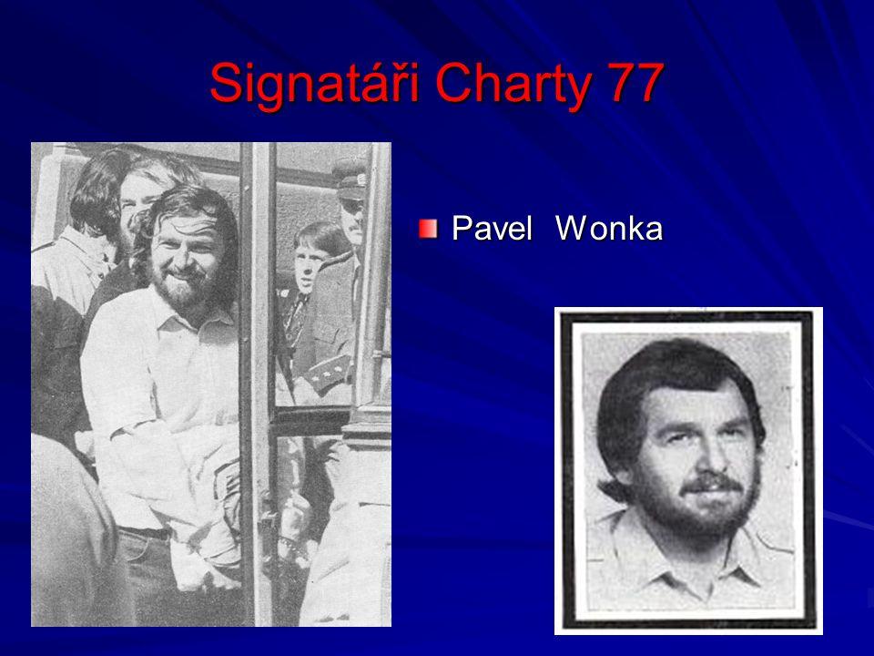 Signatáři Charty 77 Pavel Wonka