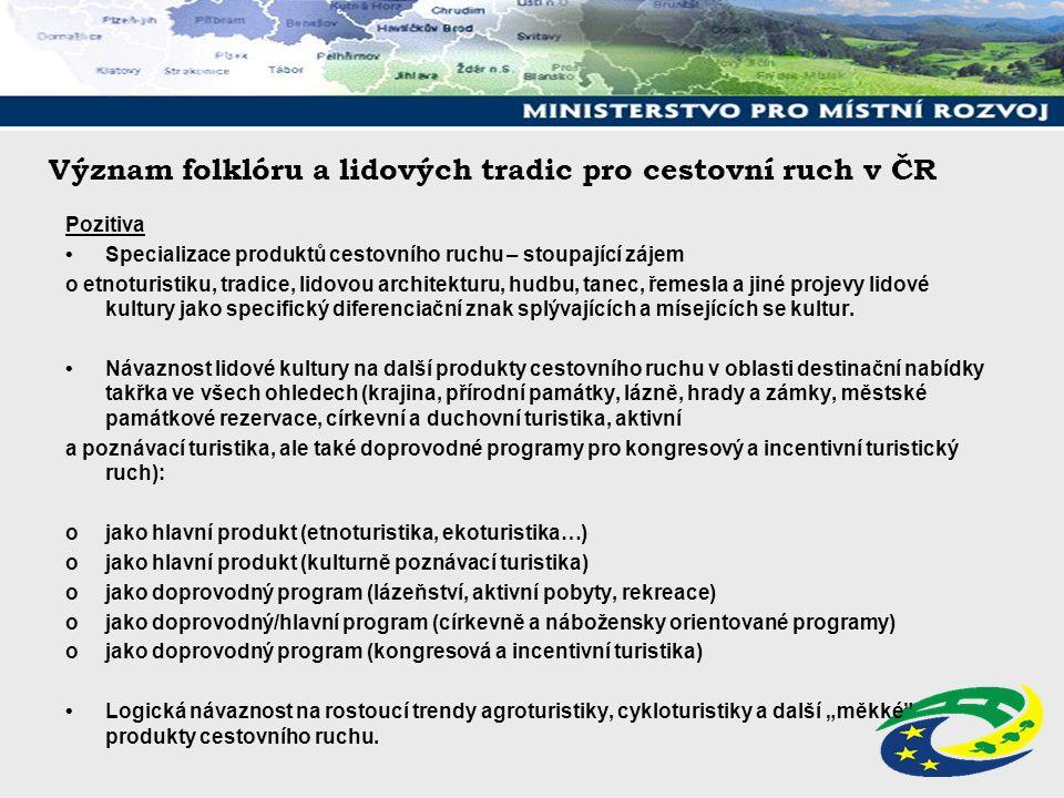 Podpora cestovního ruchu v České republice Regionální operační programy Regionální operační programy jsou zpracovávány příslušnými regiony soudržnosti NUTS II.