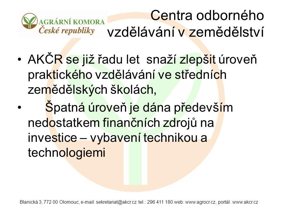 Centra odborného vzdělávání v zemědělství AKČR se již řadu let snaží zlepšit úroveň praktického vzdělávání ve středních zemědělských školách, Špatná ú