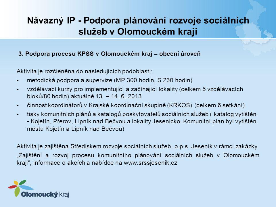 Návazný IP - Podpora plánování rozvoje sociálních služeb v Olomouckém kraji 3.