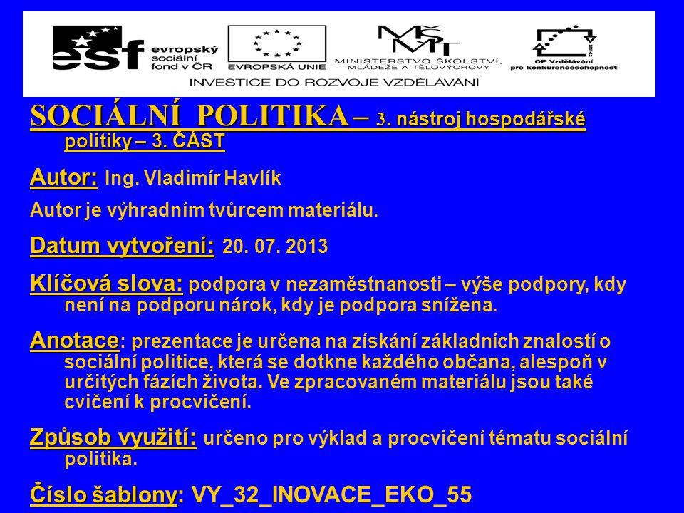 SOCIÁLNÍ POLITIKA – 3. nástroj hospodářské politiky – 3.