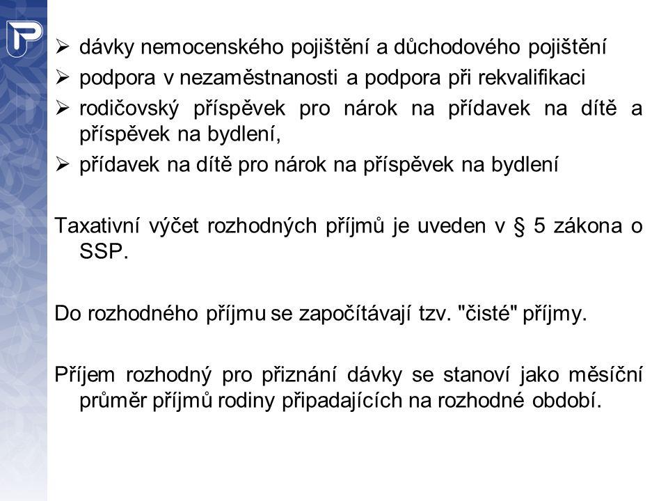 Podmínka bydliště na území České republiky musí být splněna jak u oprávněné osoby, tak u dítěte zakládajícího nárok na rodičovský příspěvek.
