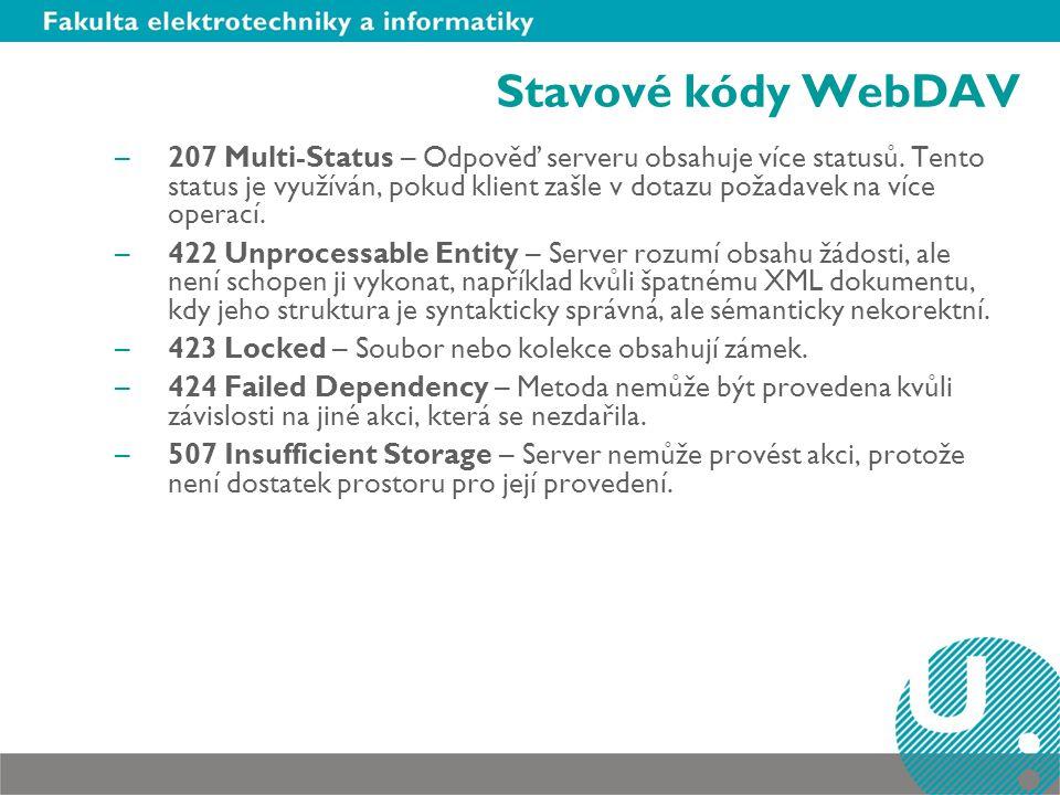 Stavové kódy WebDAV –207 Multi-Status – Odpověď serveru obsahuje více statusů.