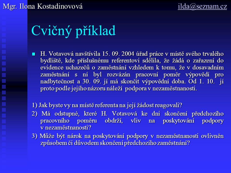 Cvičný příklad H. Votavová navštívila 15. 09.