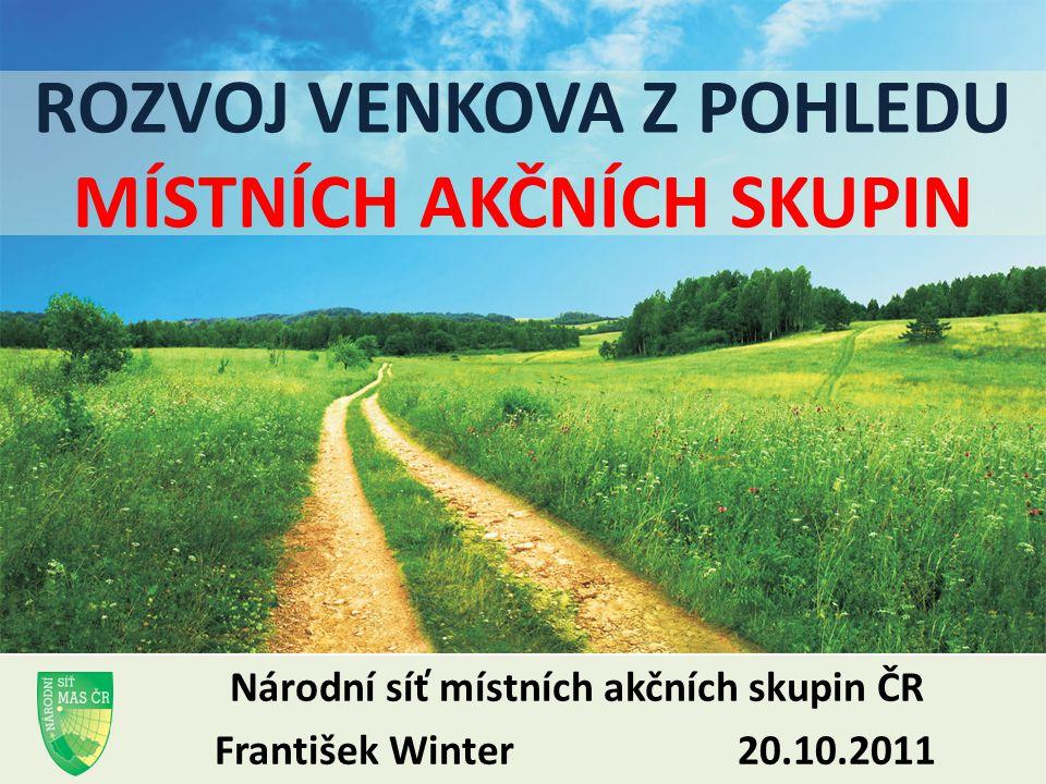 Olomouc 20.října 2011NS MAS ČR, o.s.2 CO JE TO MÍSTNÍ AKČNÍ SKUPINA.