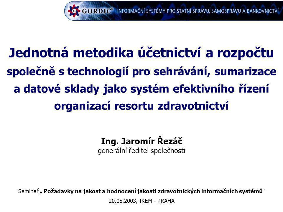 Jednotná metodika účetnictví a rozpočtu společně s technologií pro sehrávání, sumarizace a datové sklady jako systém efektivního řízení organizací res