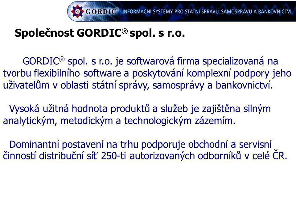 Společnost GORDIC ® spol. s r.o. GORDIC ® spol. s r.o. je softwarová firma specializovaná na tvorbu flexibilního software a poskytování komplexní podp