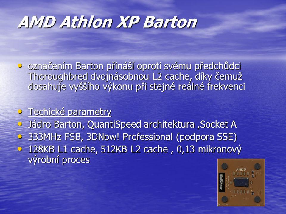 AMD Athlon XP Palomino jádro Palomino, QuantiSpeed architektura Socket A 266MHz FSB 3DNow! Professional (podpora SSE) 128KB L1 cache, 256KB L2 cache 0
