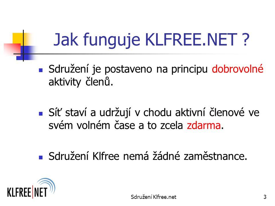 Sdružení Klfree.net3 Jak funguje KLFREE.NET .