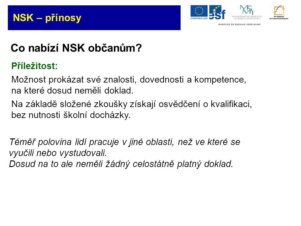 Co nabízí NSK firmám.