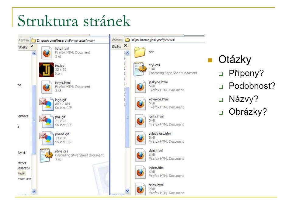 Struktura stránek Otázky  Přípony  Podobnost  Názvy  Obrázky
