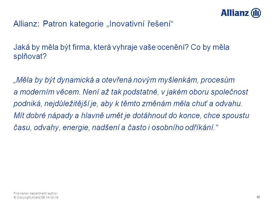 """30 File name / department / author © Copyright Allianz SE 14-12-19 Allianz: Patron kategorie """"Inovativní řešení"""" Jaká by měla být firma, která vyhraje"""